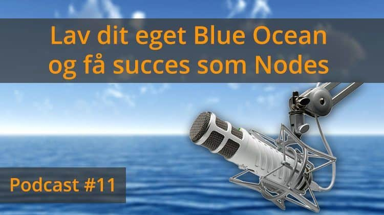 Lav dit eget Blue Ocean og få succes som Nodes