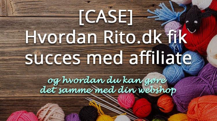 Case: Rito affiliate succes