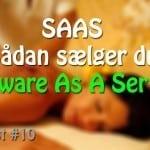 Sådan sælger du Software As A Service