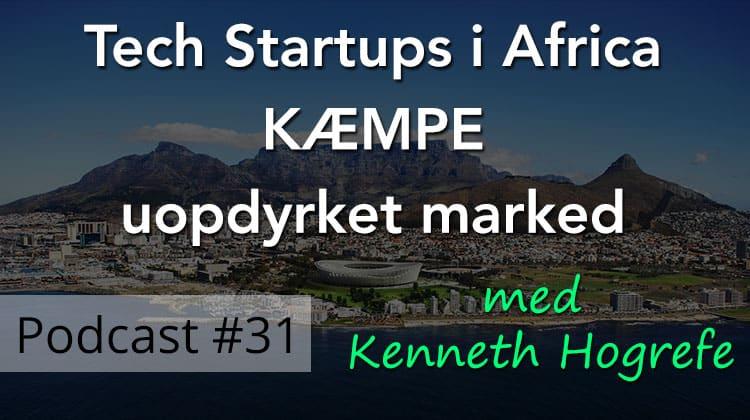 Forretningsmulighederne i Afrika er enorme – Succes med Tech Startups