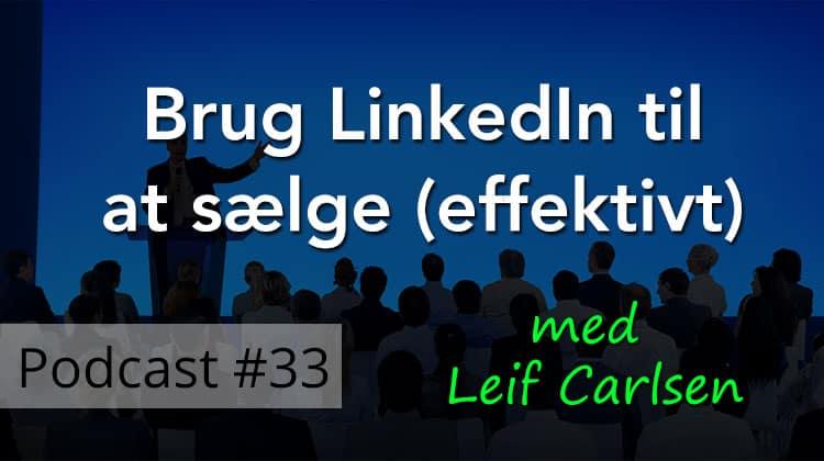 Hvad er Social Selling og hvorfor er det vigtigt at bruge LinkedIn korrekt?